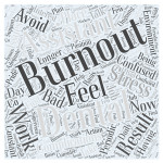 Avoid Burnout as a Dental Assistant Word Cloud Concept